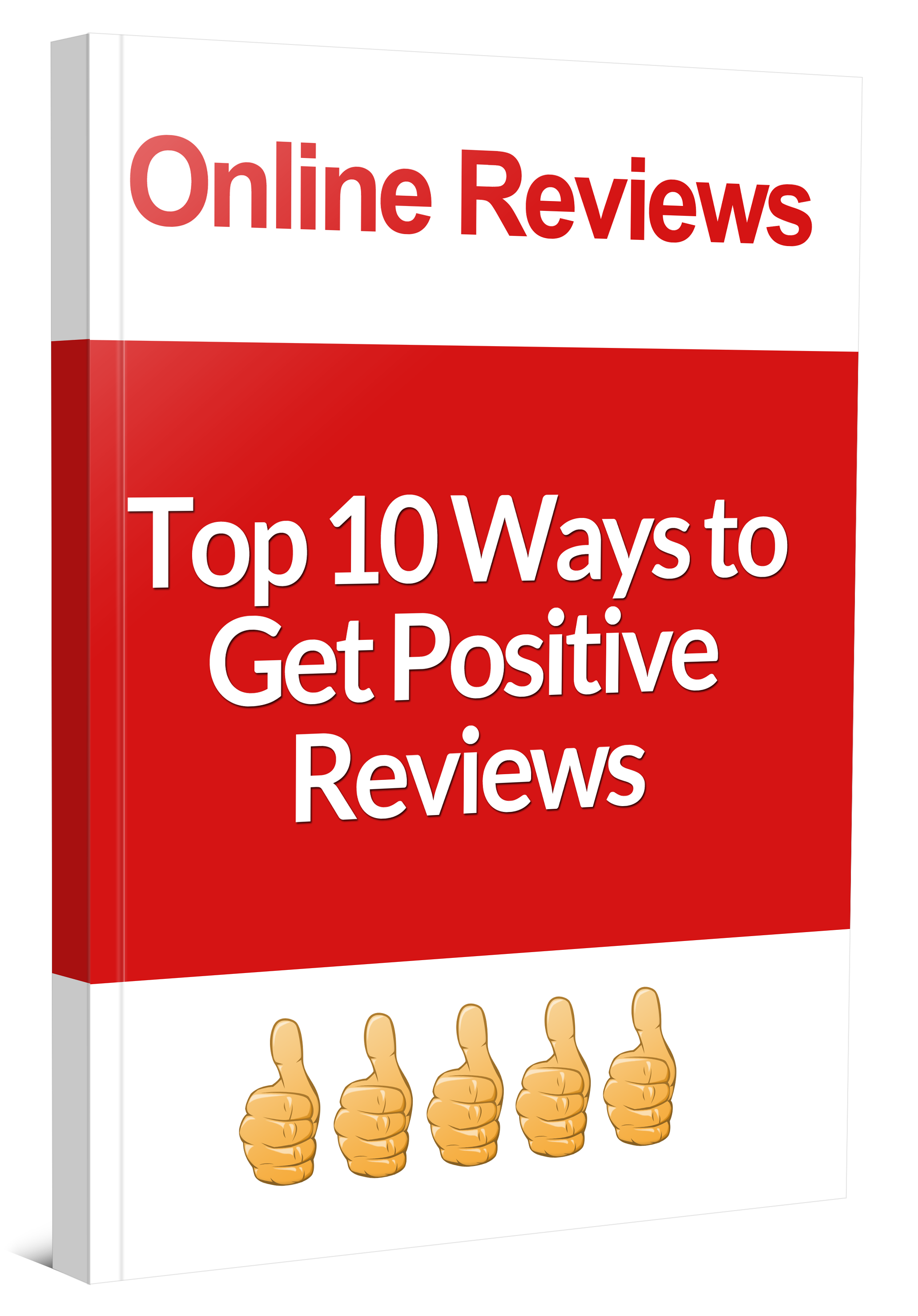 how to get positive reviews